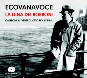 Canzoni su versi di Vittorio Bodini